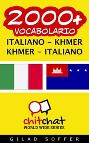 2000+ vocabolario Italiano - Khmer ebook by Gilad Soffer