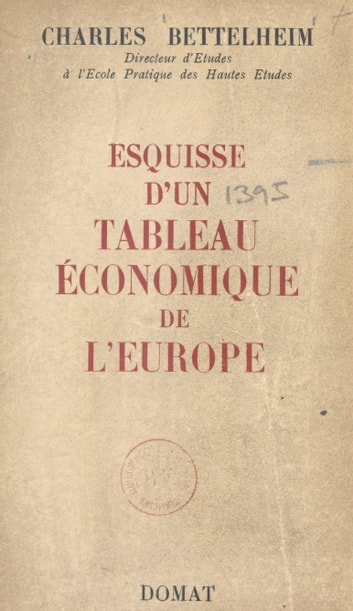 Esquisse d'un tableau économique de l'Europe eBook by Charles Bettelheim