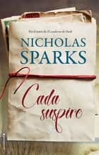 Cada suspiro eBook by Nicholas Sparks, Ana Duque