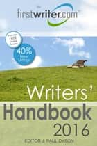 Writers' Handbook 2016 ebook by J. Paul Dyson
