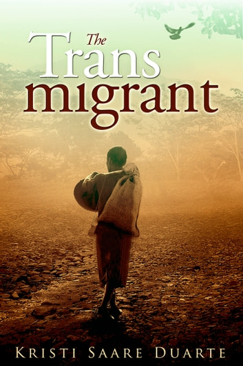 The Transmigrant ebook by Kristi Saare Duarte