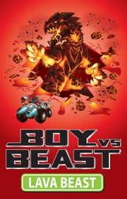 Boy Vs Beast 8: Lava Beast ebook by Mac Park,Susannah McFarlane,Louise Park