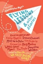 Flying Lessons & Other Stories ebook by Ellen Oh