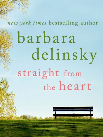 Straight from the Heart ebook by Barbara Delinsky
