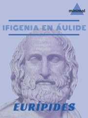 Ifigenia en Áulide ebook by Eurípides