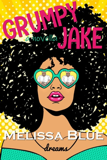 Grumpy Jake ebook by Melissa Blue