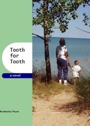 Tooth for Tooth ebook by Kimberley J. Payne
