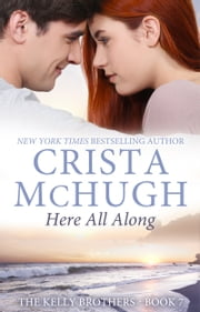 Here All Along ebook by Crista McHugh