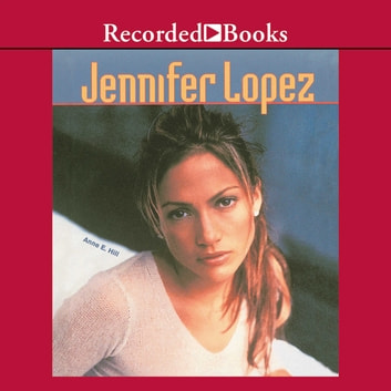Jennifer Lopez audiobook by Anne Hill