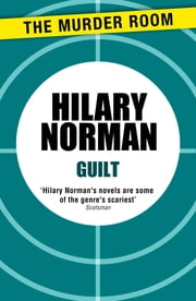Guilt ebook by Hilary Norman