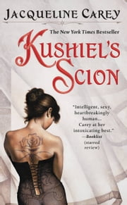 Kushiel's Scion ebook by Jacqueline Carey