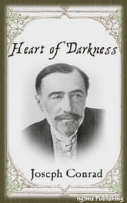 Heart of Darkness (Illustrated + Audiobook Download Link + Active TOC) ebook by Joseph Conrad