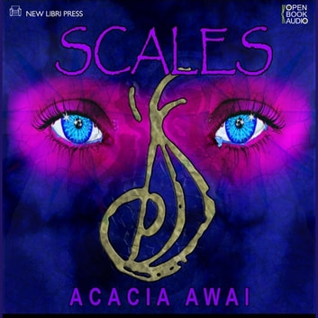 Scales audiobook by Acacia Awai