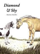 Diamond & Sky ebook by Marilyn E Hoobler