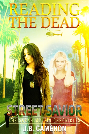 Reading The Dead: Street Savior ebook by J.B. Cameron