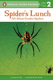 Spider's Lunch ebook by Joanna Cole,Ron Broda,Kristin Kalbli