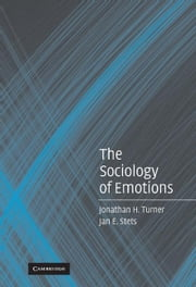 The Sociology of Emotions ebook by Turner, Jonathan H.