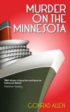 Murder on the Minnesota ebook by Conrad Allen