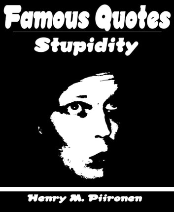 Famous Quotes on Stupidity