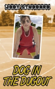 Dog In The Dugout ebook by Jody Studdard