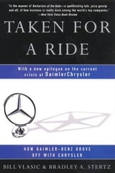Taken for a Ride - Cars, Crisis, And A Company Once Called ebook by Bill Vlasic,Bradley A. Stertz