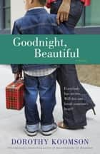 Goodnight, Beautiful ebook by Dorothy Koomson