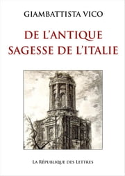 L'Antique Sagesse de l'Italie eBook par Giambattista Vico