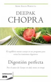 Digestión perfecta ebook by Kobo.Web.Store.Products.Fields.ContributorFieldViewModel