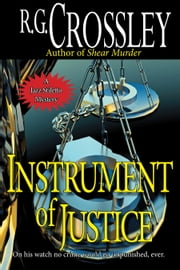Instrument of Justice ebook by R.G. Crossley