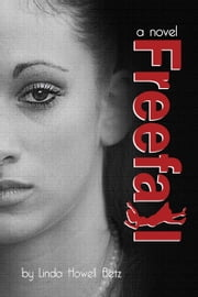 Freefall ebook by Linda Howell Betz