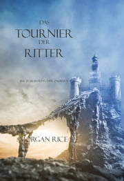 Das Tournier Der Ritter eBook by Morgan Rice
