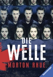 Die Welle ebook by Morton Rhue, Hans-Georg Noack