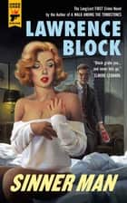 Sinner Man ebook by Lawrence Block