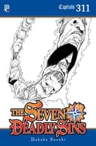 The Seven Deadly Sins Capítulo 311 電子書籍 by Nakaba Suzuki