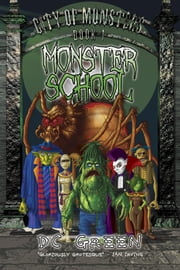 Monster School - Book 1 ebook by DC Green