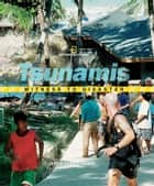 Witness to Disaster: Tsunamis (Witness to Disaster) ebook by Judy Fradin, Dennis Fradin, National Geographic Kids