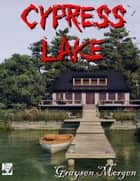 Cypress Lake ebook by Graysen Morgen