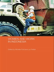 Women and Work in Indonesia ebook by Michele Ford,Lyn Parker
