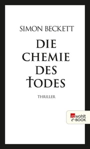 Die Chemie des Todes eBook by Simon Beckett, Andree Hesse