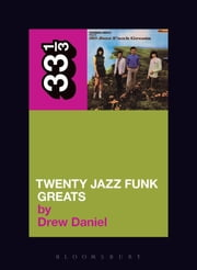 Throbbing Gristle's Twenty Jazz Funk Greats ebook by Drew Daniel
