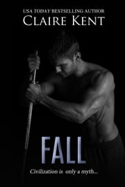 Fall - Hold, #3 ebook by Claire Kent