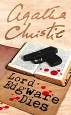 Lord Edgware Dies (Poirot) ebook by Agatha Christie