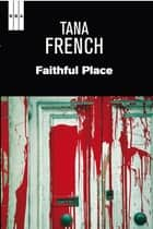 Faithful place. eBook por