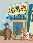 Bear's Journey ebook by Mathew Mitchell