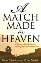 A Match Made In Heaven ebook by