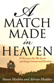 A Match Made In Heaven ebook by Adrian Maddox