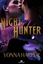 Night Hunter ebook by Vonna Harper
