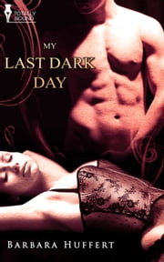 My Last Dark Day ebook by Barbara Huffert