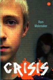 Crisis ebook by Rom Molemaker