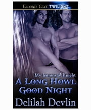A Long Howl Good Night ebook by Delilah Devlin
